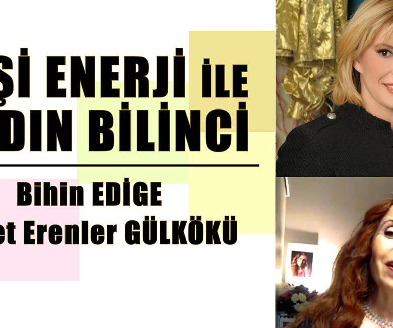 Dişil Enerji ile Kadın Bilinci